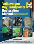 Haynes VW Bay Transporter restoration manual by Fletcher Gillett